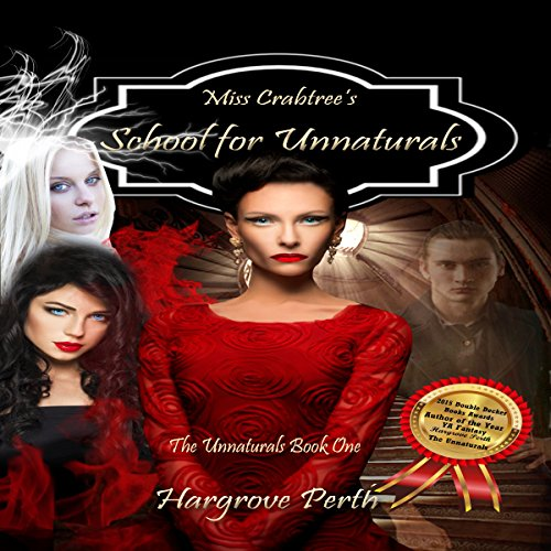 Miss Crabtree's School for Unnaturals audiobook cover art