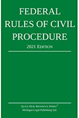 Federal Rules of Civil Procedure; 2021 Edition: With Statutory Supplement Paperback