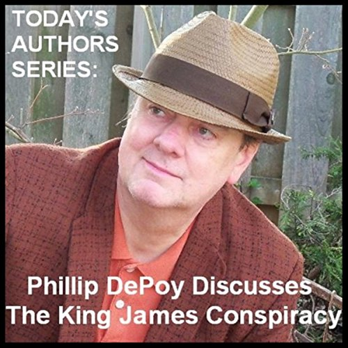 Today's Authors Series: Phillip DePoy Discusses 'The King James Conspiracy' audiobook cover art