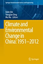 Climate and Environmental Change in China: 1951–2012 (Springer Environmental Science and Engineering)