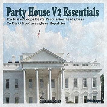 Party House V2 Essential DJ Tools