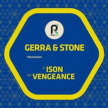 Ison / Vengeance