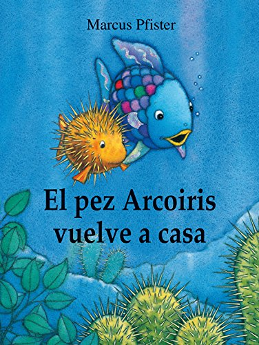 El pez Arcoíris vuelve a casa (El pez Arcoíris)