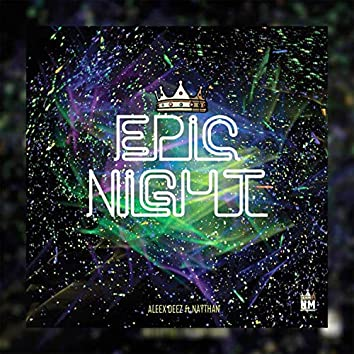 Epic Night (feat. Naythan) (Remastered)
