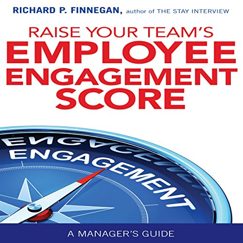 Raise Your Team's Employee Engagement Score audiobook cover art