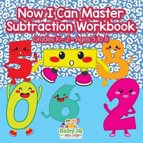 Now I Can Master Subtraction Workbook   Grades K–2 - Ages 5 to 8