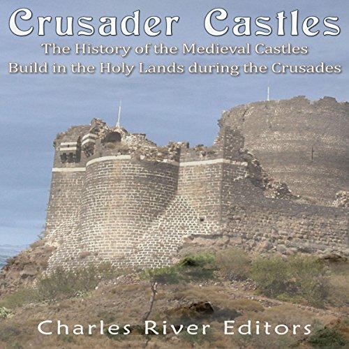 Crusader Castles audiobook cover art