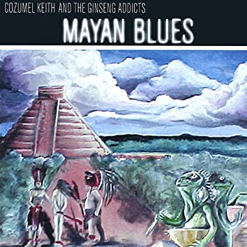 Mayan Blues