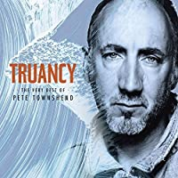 Truancy: The Very Best Of Pete Townsend [SHM-CD] by Pete Townshend (2015-07-22)