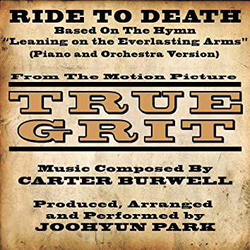 """Ride To Death"" - Main Theme from True Grit (2010) - Piano and Orchestra Version (Carter Burwell)"