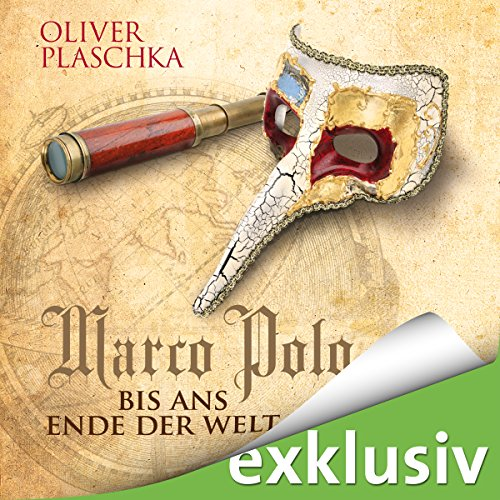 Marco Polo: Bis ans Ende der Welt audiobook cover art