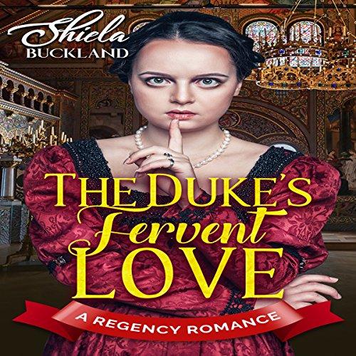 The Duke's Fervent Love audiobook cover art
