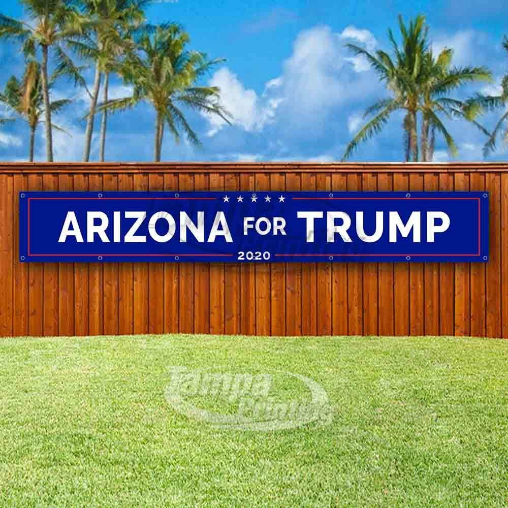 Flag Arizona for Trump Extra Large 13 Oz Heavy Duty Vinyl Banner Sign with Metal Grommets