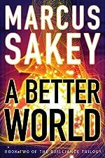 A Better World (The Brilliance Trilogy Book 2)