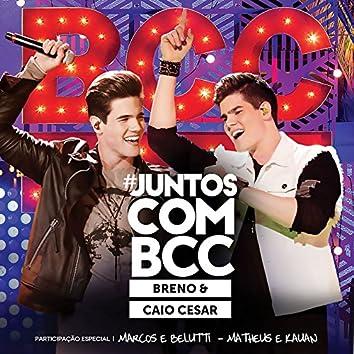 #JuntosComBCC (Ao Vivo)
