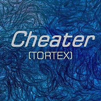 Cheater(Tortex) (feat. Camui Gackpo)
