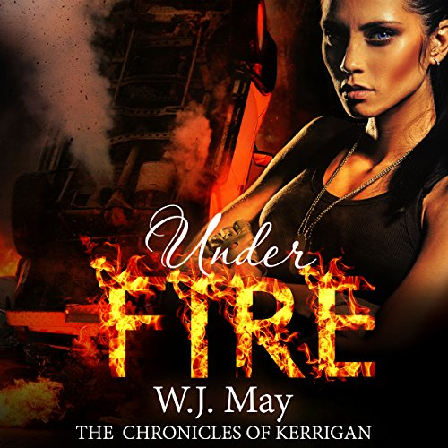 Under Fire Audiobook By W.J. May cover art