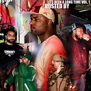 It's Been a Long Time Vol. 1 Hosted By Sat-One