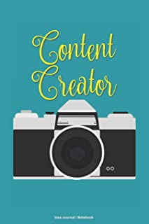 Content Creator Idea Journal Notebook: A 6x9 blank lined college ruled gift book with camera design for content creators, videographer, vloggers, bloggers, photographers and writers