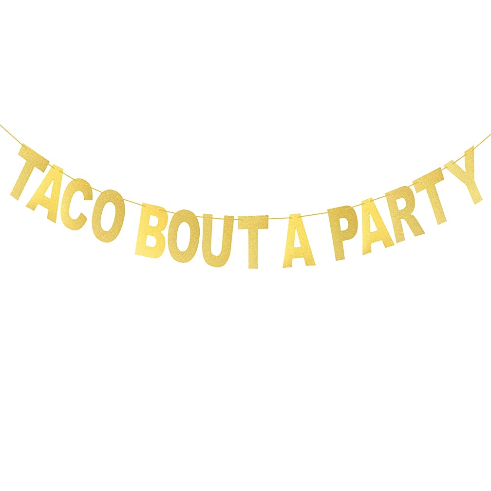 Taco Bout A Party Banner Gold Glitter Letters Banner, Wedding, Bachelorette, Fiesta Salsa, Mexican Fiesta Theme Party Decorations, Gender Reveal Party Supplies