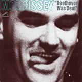 Beethoven Was Deaf: Live(Morrissey)