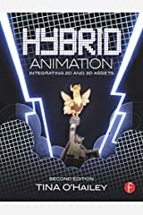 Hybrid Animation: Integrating 2D and 3D Assets Kindle Edition