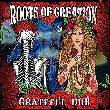 Grateful Dub: A Reggae Infused Tribute to The Grateful Dead