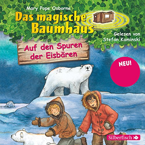 Auf den Spuren der Eisbären (Das magische Baumhaus 12) Titelbild