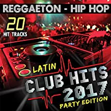 Best latin club hits 2017 party edition Reviews