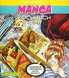 Manga Kochbuch Bento: Japanische Lunchboxen leicht gemacht! (avBuch im Cadmos Verlag)