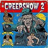 Creepshow 2 (1987 Original Soundtrack) [Vinilo]