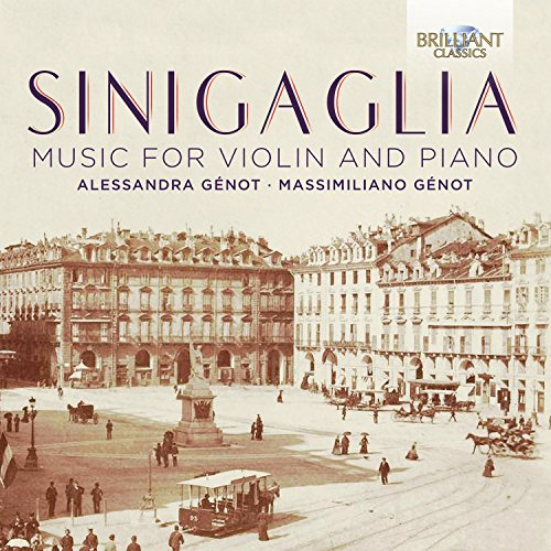 Sinigaglia: Music for Violin and Piano