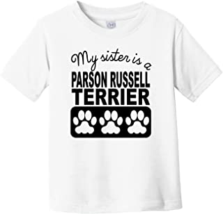 My Sister is A Parson Russell Terrier Infant Toddler T-Shirt
