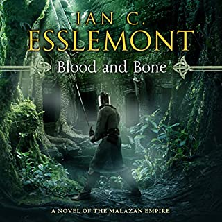 Blood and Bone     Novels of the Malazan Empire, Book 5              Written by:                                                                                                                                 Ian C. Esslemont                               Narrated by:                                                                                                                                 John Banks                      Length: 26 hrs and 35 mins     2 ratings     Overall 5.0