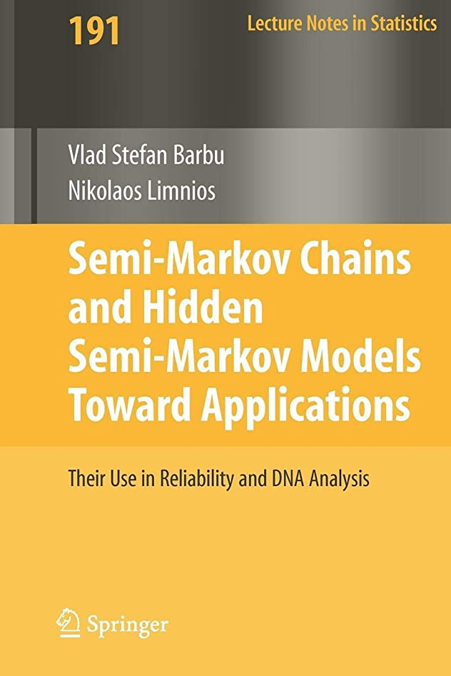 一方、十分に怖いSemi-Markov Chains and Hidden Semi-Markov Models toward Applications: Their Use in Reliability and DNA Analysis (Lecture Notes in Statistics)