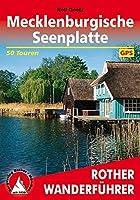 Mecklenburgische Seenplatte: 50 Touren mit GPS-Tracks