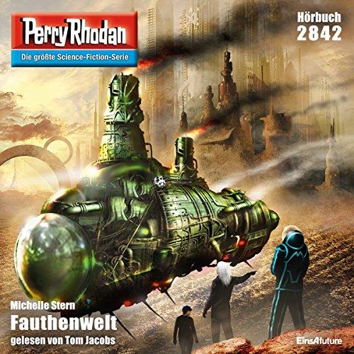 Fauthenwelt     Perry Rhodan 2842              Autor:                                                                                                                                 Michelle Stern                               Sprecher:                                                                                                                                 Tom Jacobs                      Spieldauer: 3 Std. und 24 Min.     6 Bewertungen     Gesamt 4,3