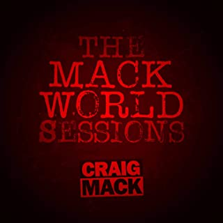 The Mack World Sessions [Explicit]