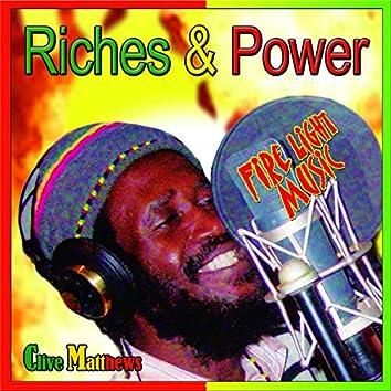 Riches & Power