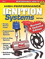 High-Performance Ignition Systems: Design, Build & Install (Performance How-to)