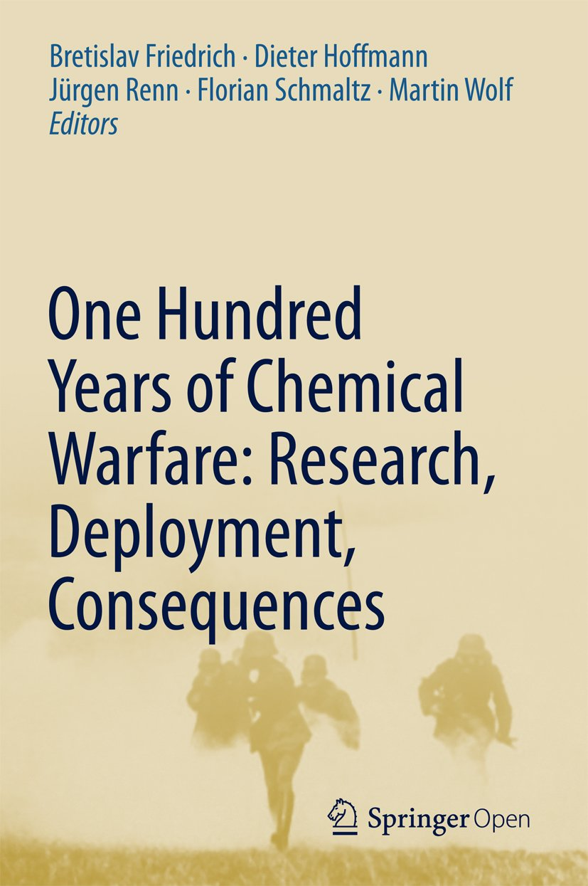 Image OfOne Hundred Years Of Chemical Warfare: Research, Deployment, Consequences (English Edition)