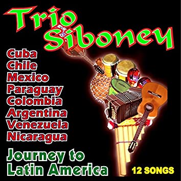 Journey to Latin America