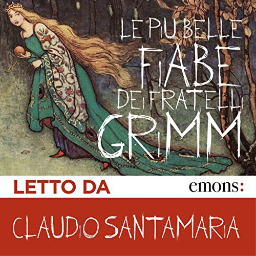 Le più belle fiabe dei fratelli Grimm                   By:                                                                                                                                 Fratelli Grimm                               Narrated by:                                                                                                                                 Claudio Santamaria                      Length: 4 hrs and 23 mins     2 ratings     Overall 5.0