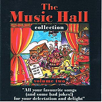 The Music Hall Collection, Vol. 2
