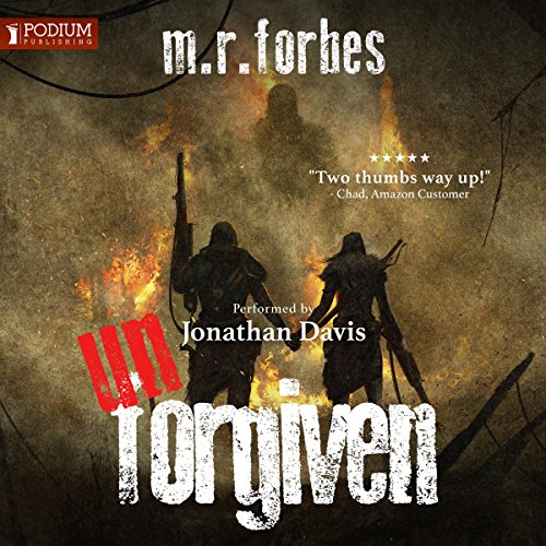 Unforgiven     The Forgotten, Book 3              By:                                                                                                                                 M.R. Forbes                               Narrated by:                                                                                                                                 Jonathan Davis                      Length: 10 hrs and 12 mins     47 ratings     Overall 4.7