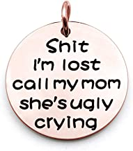 Zuo Bao Funny Dog Cat Pet ID Tag Shit I'm Lost Call My Mom She's Ugly Crying Stainless Steel Pet Tags