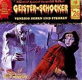 Geister-Schocker – Folge 26: Venedig sehen und sterben