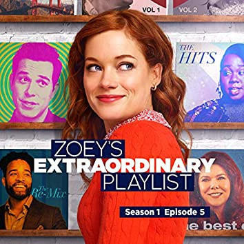 Zoey's Extraordinary Playlist: Season 1, Episode 5 (Music From the Original TV Series)