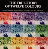The True Story of Twelve Colours