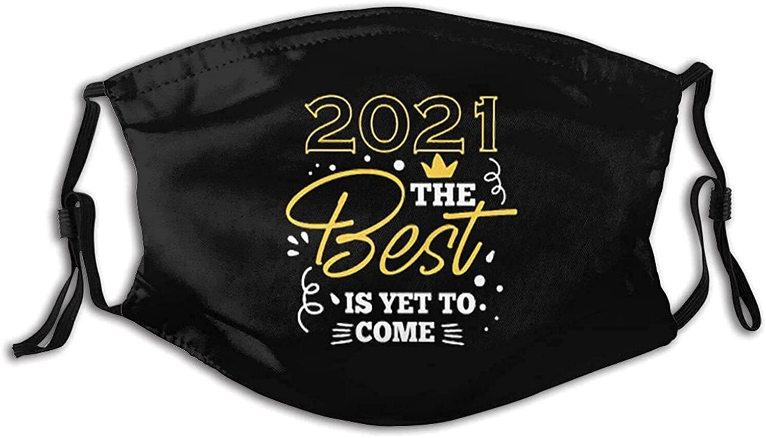 The Best is Yet to Come Face Mask, Neck Warmer Scarf Headband Balaclava Multifunction Unisex Windproof Breathable Washable Bandanas